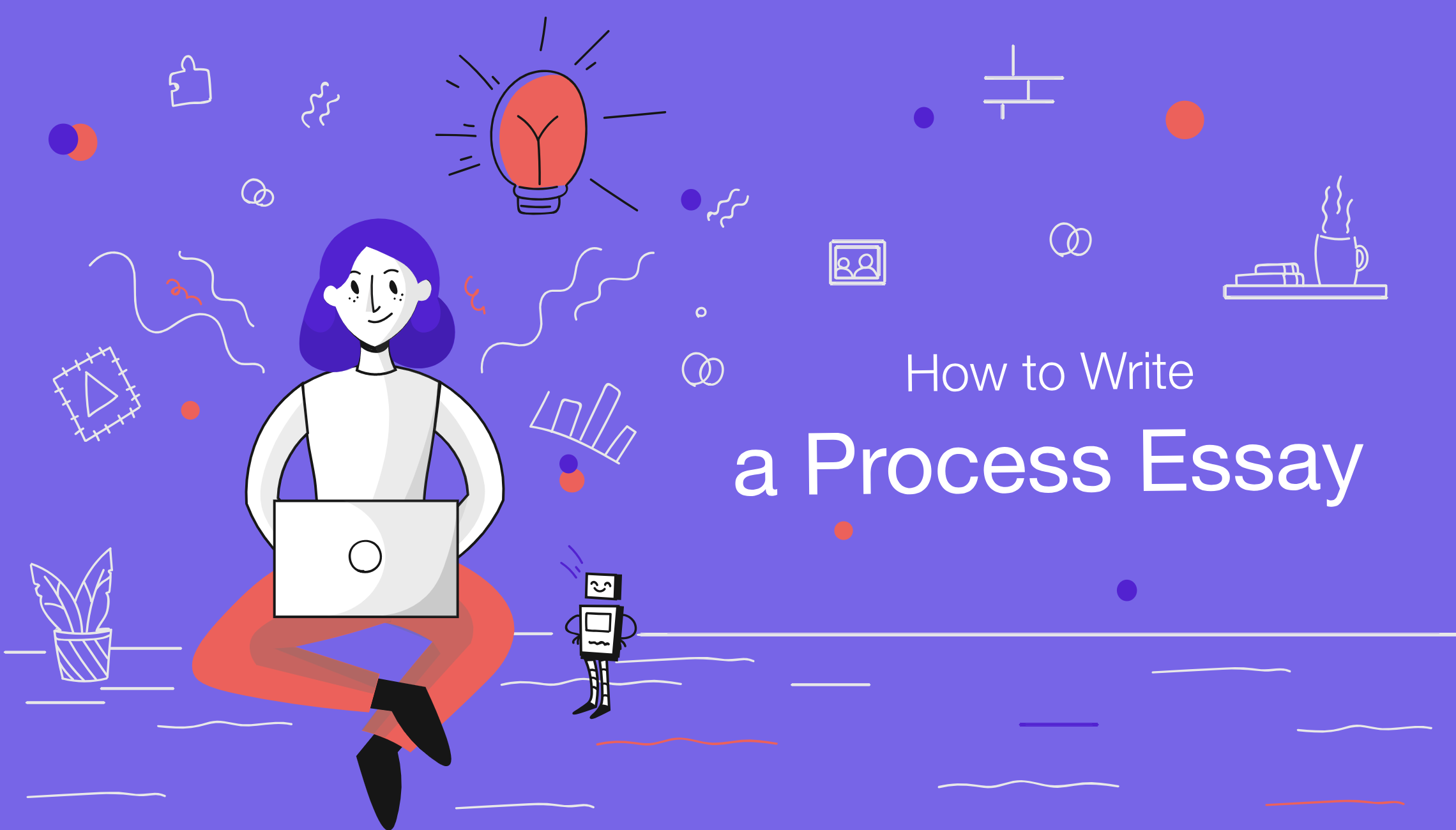 How to Write a Process Essay: Step-by-step Guide
